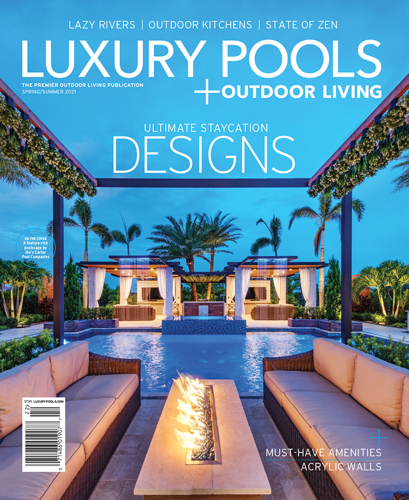 Luxury Pools Spring/Summer 2021